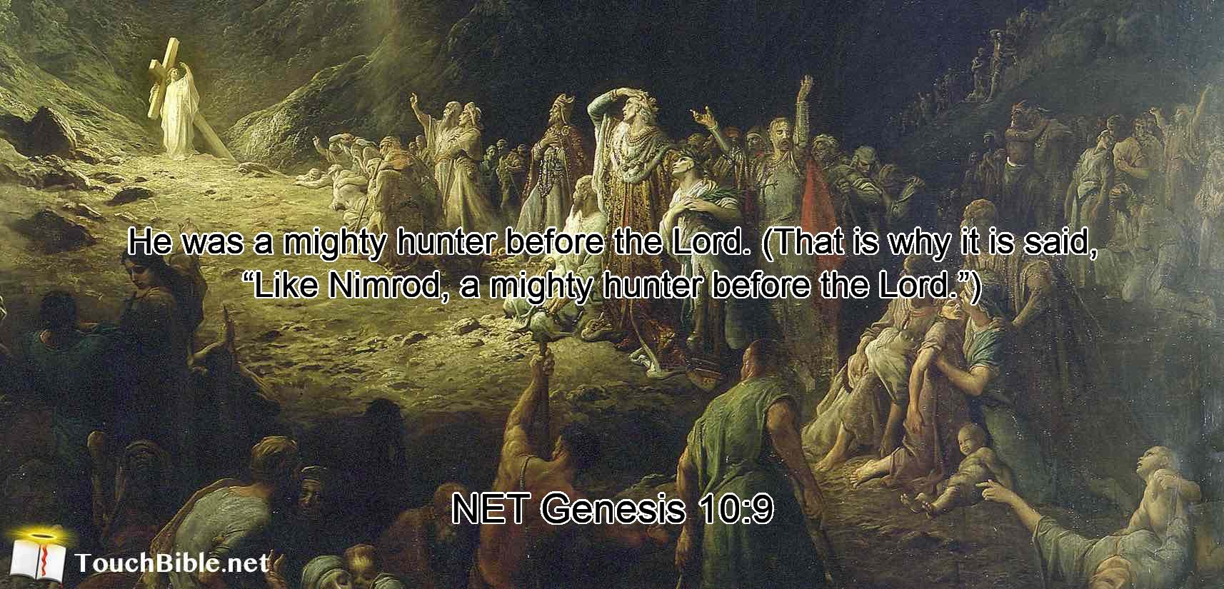Hunter mighty nimrod the HUNTING THE